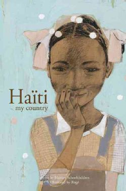 Haiti My Country: Poems by Haitian Schoolchildren (Paperback)
