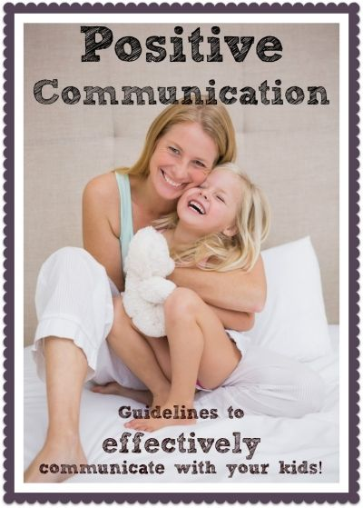 Positive communication is an essential part of all healthy relationships. It builds mutual respect, trust, connection, and nurtures your child's self-esteem. Here are the guidelines for positive, respectful communication with children.