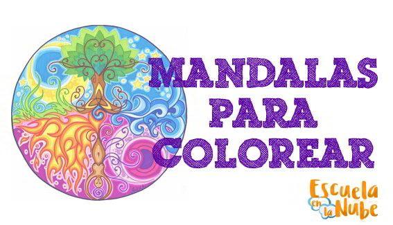 Mándalas para colorear. Qués son las mándalas, su historia, sus colores y lo que significan y cómo usar las manadas en el ámbito educativo