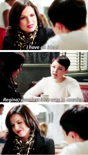 "Regina like: ""Yeah, it was indeed"" :D haha hilarious ----- Regina Mills Once upon a time"