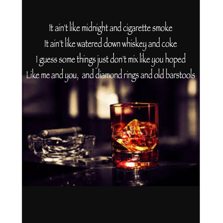 Lyric lyrics to tennessee whiskey : 225 best Favorite Songs/Lyrics images on Pinterest | Country ...