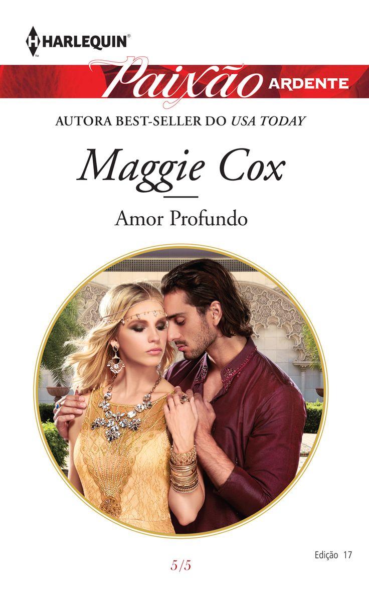 """Paixão Ardente 17   """"Amor Profundo"""" de Maggie Cox."""
