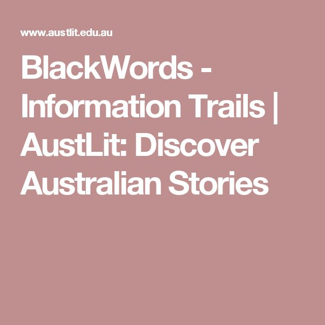 BlackWords - Information Trails | AustLit: Discover Australian Stories