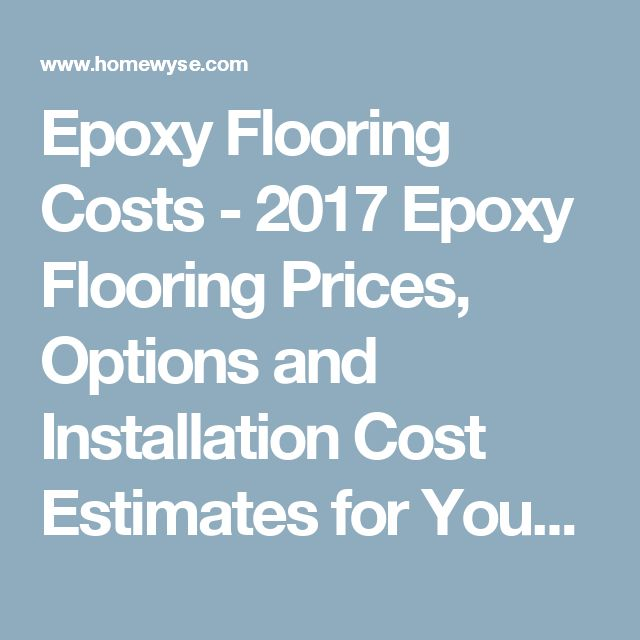 Epoxy Flooring Costs - 2017 Epoxy Flooring Prices, Options and Installation Cost Estimates for Your Area - Homewyse.com