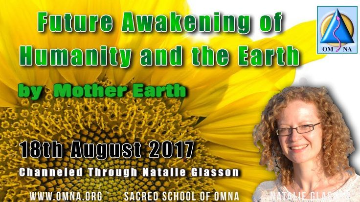 Channeled Messages Future Awakening of Humanity and the Earth by Mother Earth