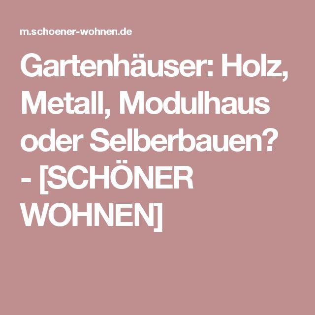 17 best ideas about gartenhaus metall on pinterest | gartenhaus, Moderne