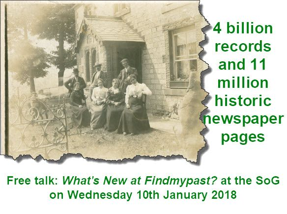 Free talk: What's New at the Findmypast Website? on Wednesday, 10 January 2018. In this talk, Myko Clelland gives us an overview of the latest additions to the family history databases held on the Findmypast website. Myko also gives us some tips on the best ways to search the website.