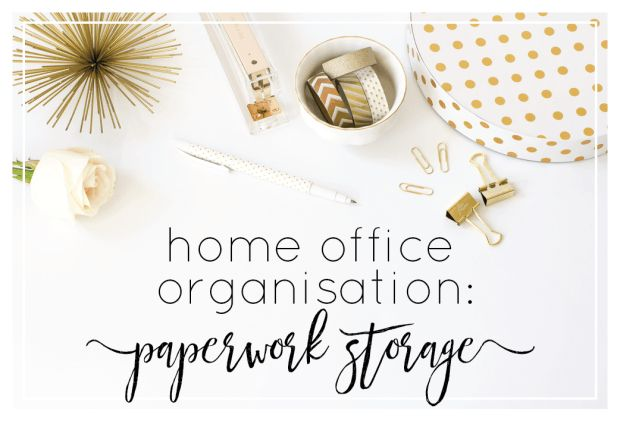 Home Office Organisation: Paperwork Storage. How to sort out your paperwork and create a system to keep it sorted!