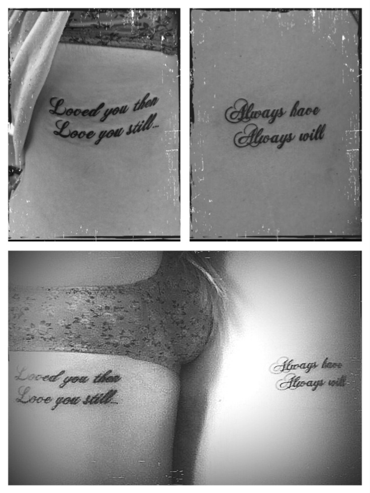 Couple tattoo: Love you then, love you still & Always have, always will