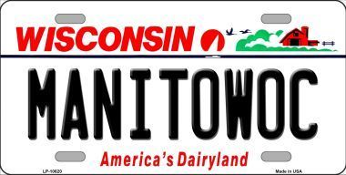 Manitowoc Wisconsin Background Novelty Metal License Plate