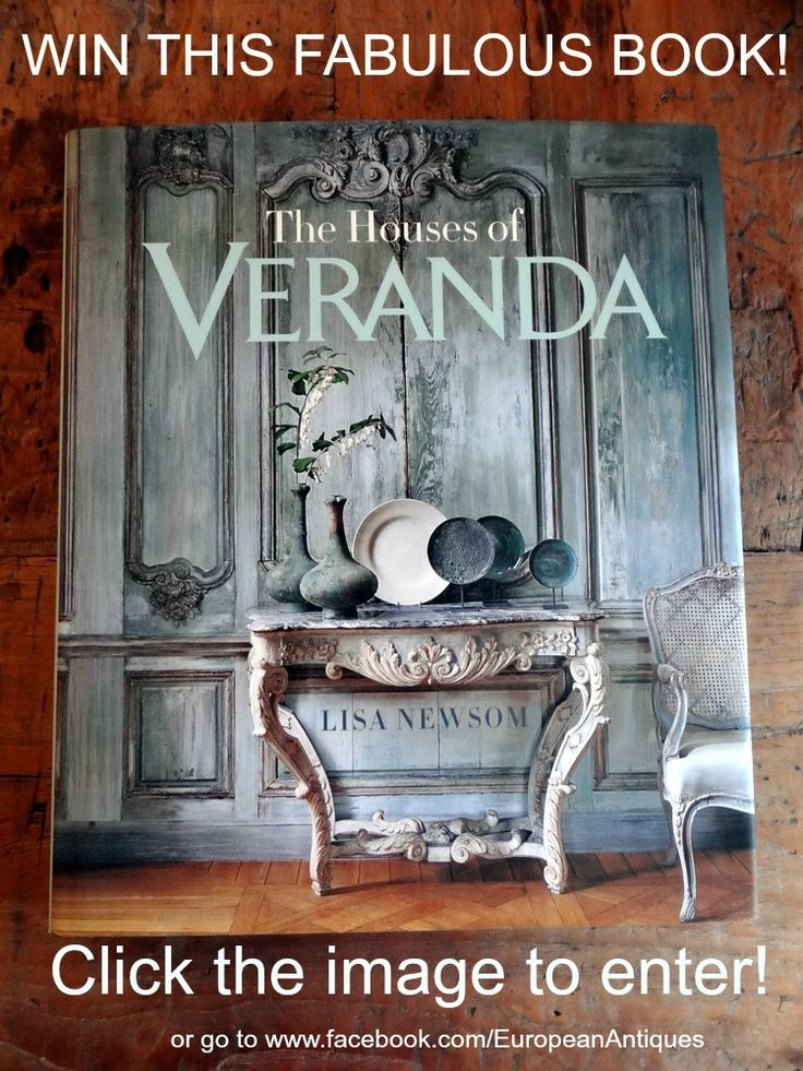 Win A French Inspired Interior Design Book The Houses Of Veranda By Lisa Newsom