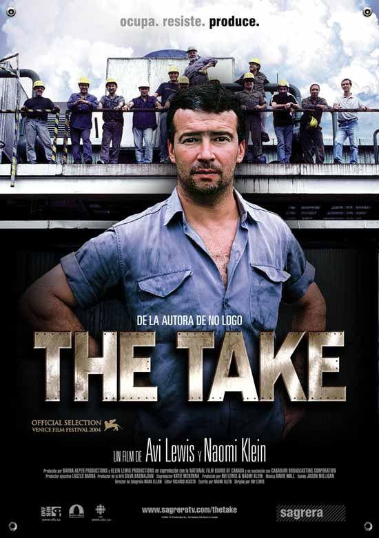 The take = La presa / un film di Avi Lewis e Naomi Klein