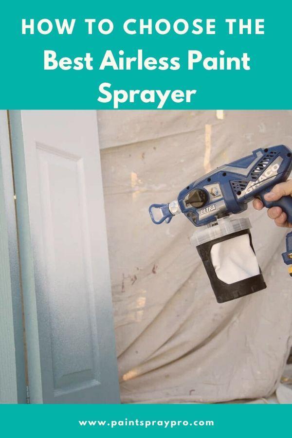 Best Airless Paint Sprayer Best Paint Sprayer Paint Sprayer