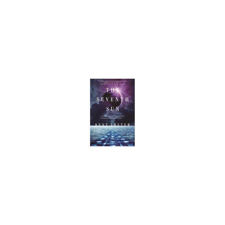 Seventh Sun (Hardcover) (Kent Lester)