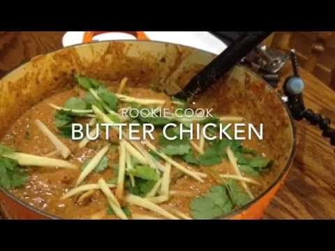 Butter Chicken - Rookie Cook