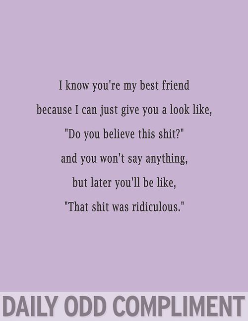 Eva, this is totally us, all we need to do is look at each other and we know...