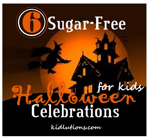 6 Sugar-Free Halloween Celebrations for Kids w\/ healthy snack ideas and 2