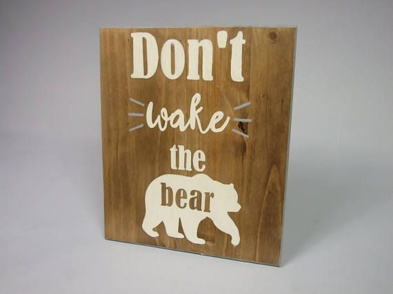 Dont Wake the Bear Wood Sign Woodland Nursery Decor Boy
