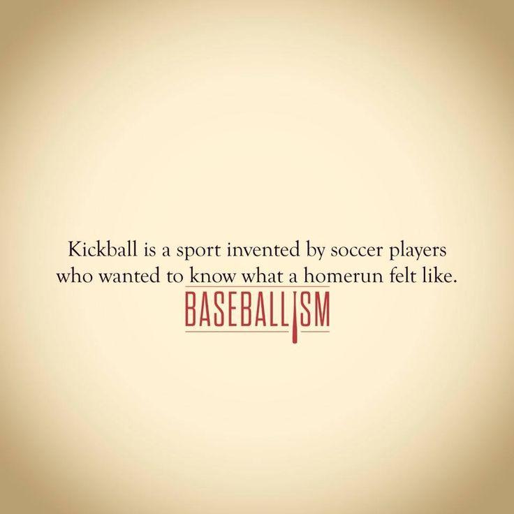 Funny Kickball Meme : Best images about baseballisms on pinterest sport