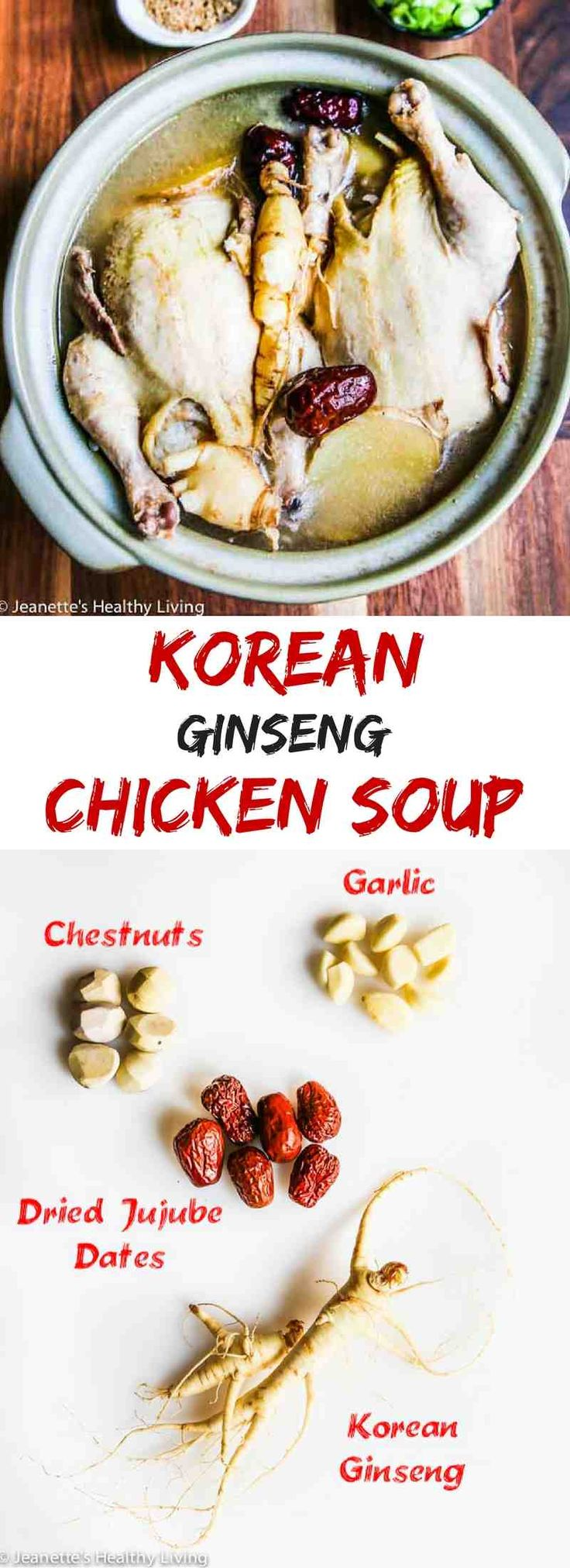 Korean Ginseng Chicken Soup - a nourishing, rejuvenating chicken soup made with Korean ginseng: