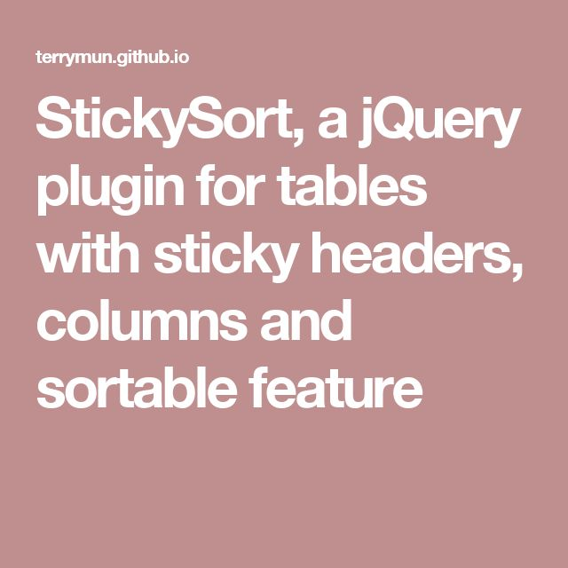 StickySort, a jQuery plugin for tables with sticky headers, columns and sortable feature