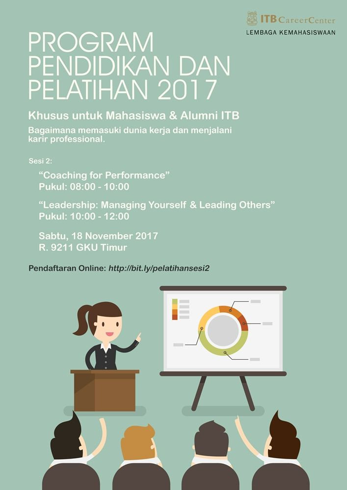 IKUTI! Saturday Lesson 2: Coaching for Performance & Leadership: Managing Yourself & Lending Others. Sabtu, 18 Nov'17 di R9211 jam 8-12. GRATIS. Pelatihan ini untuk Mahasiswa dan Alumni ITB. Info >> http://bit.ly/pelatihansesi2 #careerpreparation