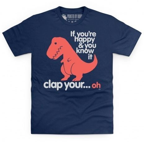 f you're happy and you know it clapping game makes T-Rex sad. Poor dinosaur with tiny arms. This official Goodie Two Shoes design is an all-time bestseller, and will impress Paleontologists all around the world.