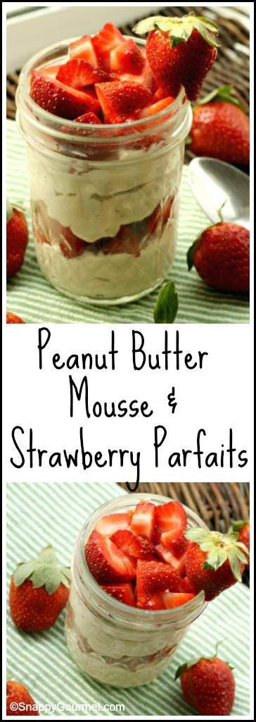 """Peanut Butter """"Mousse"""" & Strawberry Parfaits - easy homemade healthy snack that fills you up!"""
