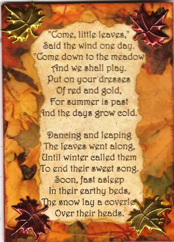 Come little leaves - George Cooper This was probably the first sing I ever learned. My Grandmother sang this song to me and told me she learned it in school when she was little (and she was born in 1893). Though I never heard anyone else sing it, I loved it and taught it to my kids and grandkids. I hope they pass it on, too.