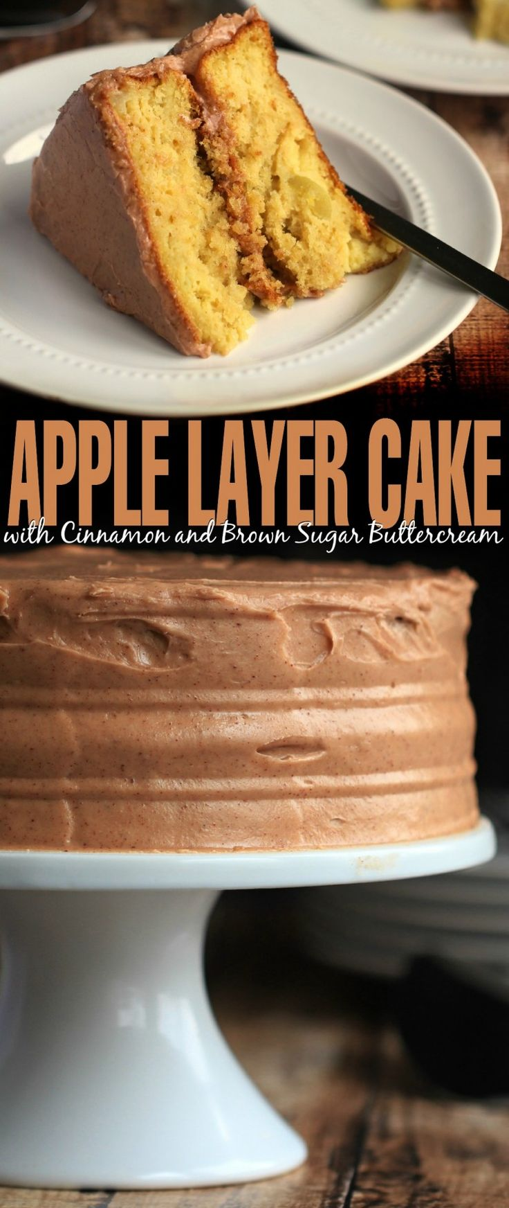 This Apple Layer Cake with Cinnamon and Brown Sugar Buttercream recipe makes a deliciously sweet and spiced dessert.