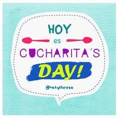 Hoy  cucharita´s day! #NatyFloreza #Amor #FraseDelDía #Frases #Vida #arrunche #dormir