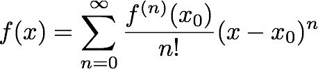 The Taylor Series of a real or complex-valued function f(x) that is infinitely differentiable at a real or complex number a is the power series; this serves as a way to approximate a polynomial