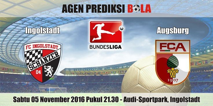 Prediksi Bola Ingolstadt vs Augsburg 5 November 2016