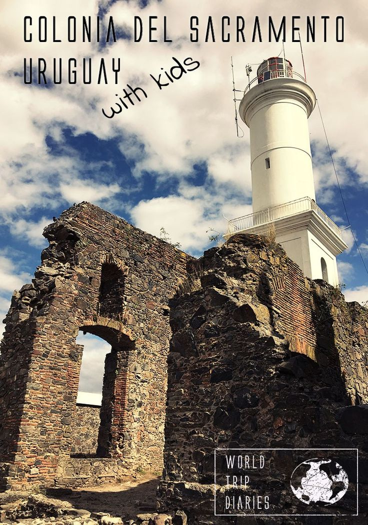 Colonia del Sacramento, Uruguay, is a laid down and beautiful place to take your kids to - World Trip Diaries