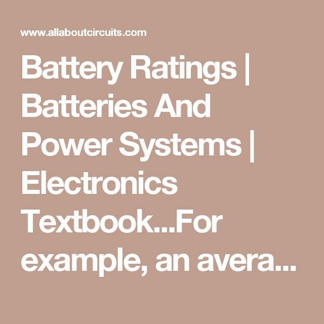 Battery Ratings | Batteries And Power Systems | Electronics Textbook...For example, an average automotive battery might have a capacity of about 70 amp-hours, specified at a current of 3.5 amps. This means that the amount of time this battery could continuously supply a current of 3.5 amps to a load would be 20 hours (70 amp-hours / 3.5 amps). But let's suppose that a lower-resistance load were connected to that battery, drawing 70 amps continuously. Our amp-hour equation tells us that the…