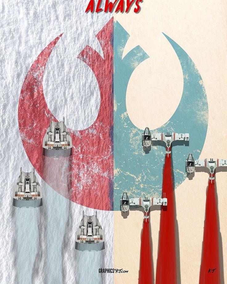 """""""Always Rebels""""   Star Wars"""