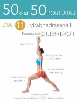 50 días 50 posturas. Día 11. Postura del Guerrero I