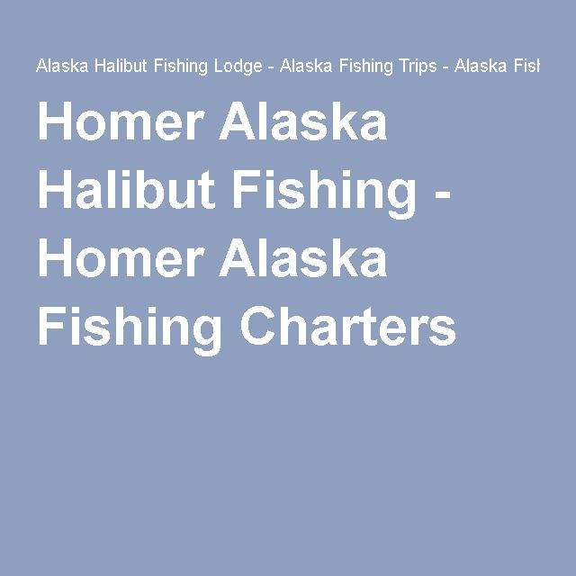 1000 ideas about halibut fishing on pinterest alaska for Homer alaska halibut fishing charters