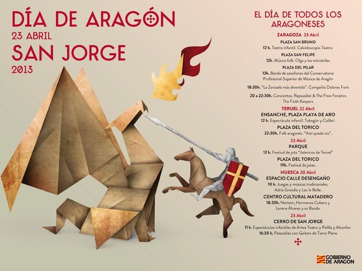 El Día de Aragón, el día de todos los aragoneses (cartel de San Jorge) #Zaragoza, #Teruel, #Huesca