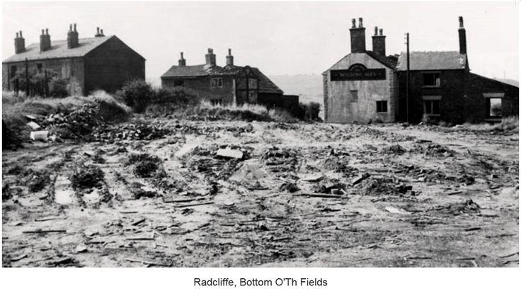 Radcliffe, Bottom O' Th Fields