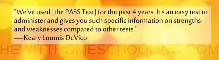 """Testimony: """"We've used [the PASS Test] for the past 4 years. It's an easy test to administer and gives you such specific information on strengths and weaknesses compared to other tests."""" —Keary Loomis DeVico HewittHS.com"""