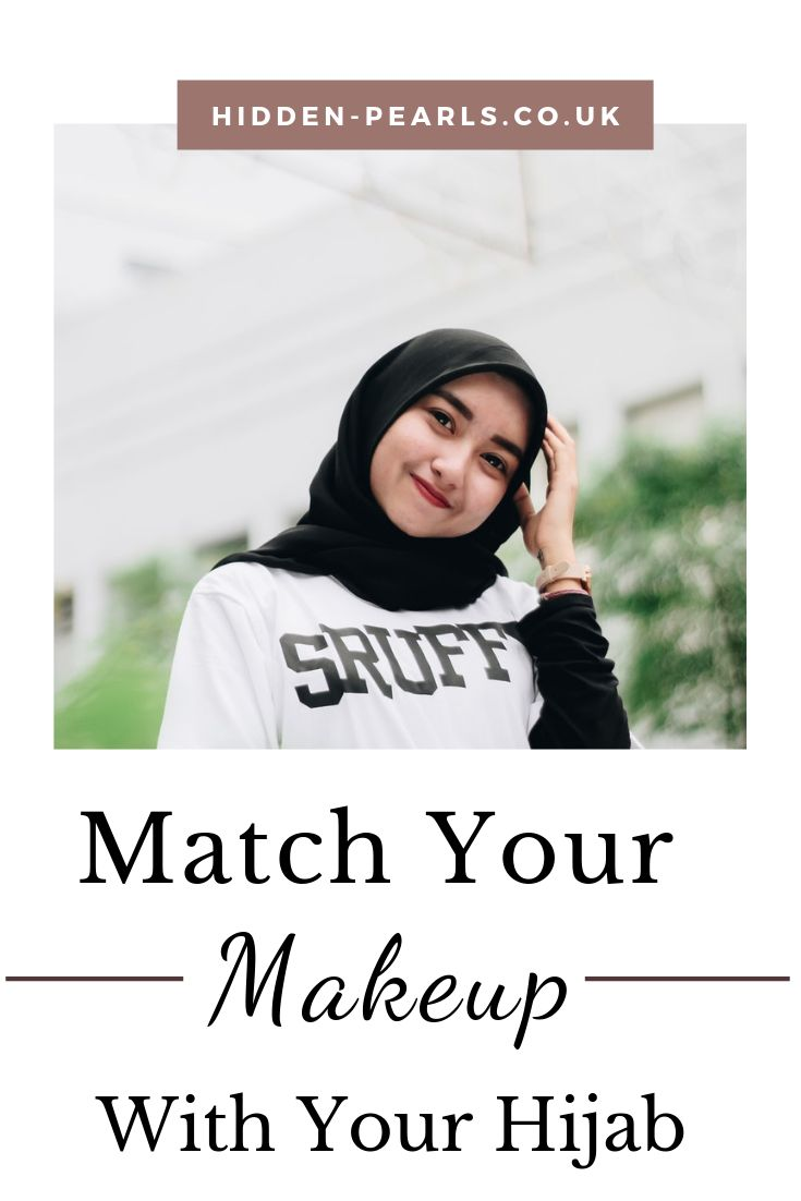 Part IV: Match Your Makeup With Your Hijab