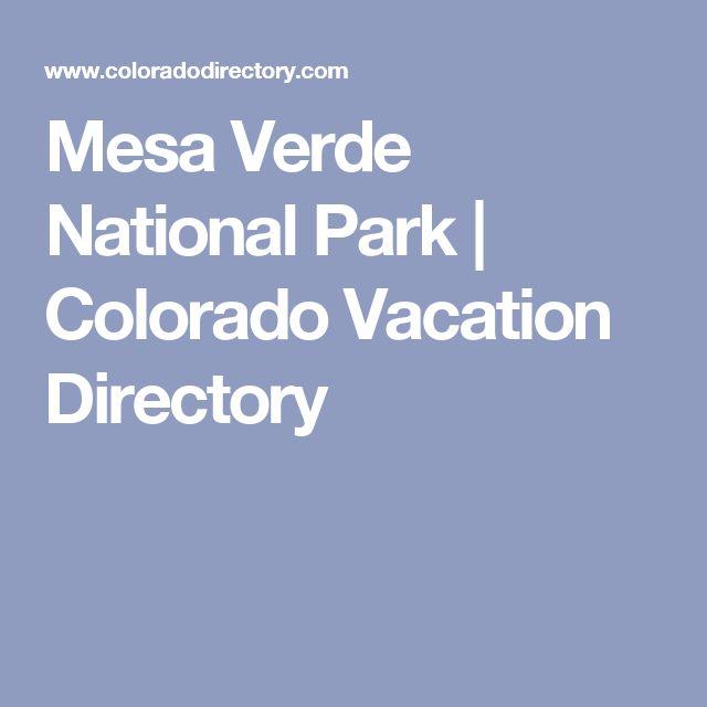 Mesa Verde National Park | Colorado Vacation Directory