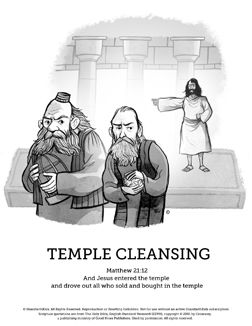 Matthew 21 Jesus Cleanses the Temple Sunday School