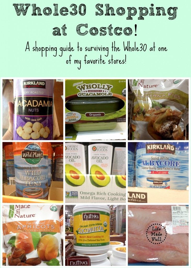 Whole30 Shopping at Costco - Life Made Full www.lifemadefull.com