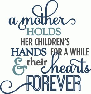 mother holds hearts forever - layered phrase