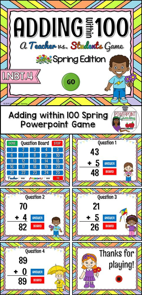 Engage students with this fun, interactive spring addition game. In this teacher vs student powerpoint game, students are practicing adding numbers from 0 to 100. This includes two digit plus one digit with no regrouping. Great for a guided math center or Spring activity.