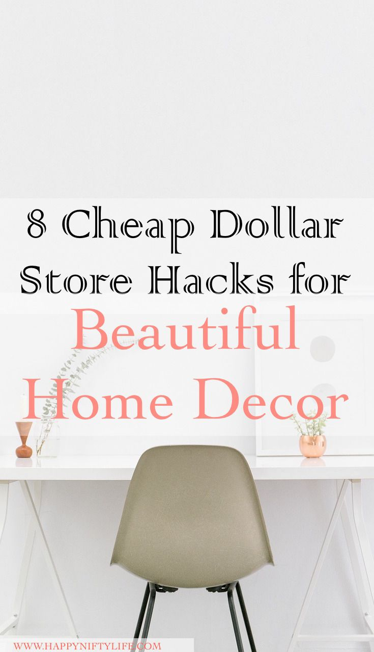 Cheap Dollar Store Hacks for Beautiful Home Decor I absolutely love these 9 cheap dollar store hacks for a beautiful home. When it comes to decorating and beautifying your house, simple and affordable DIYs are the way to go. They don't have to look cheap and be poor quality either. And these hacks are prove that fact. The dollar store is one of my go-to stores for many items that are cheaper and pretty much the same quality as name brand stores. These DIY ideas can be done using simple it...