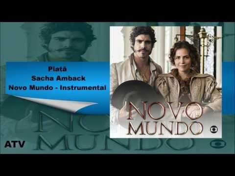 REDE ALPHA TV | : TRILHA SONORA | Piatã - Sacha Amback | NOVO MUNDO ...