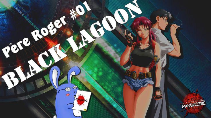 Père Roger #01 Black Lagoon